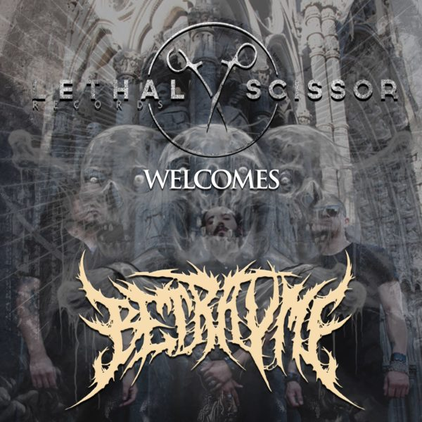 Lethal Scissor Records is proud to announce the signing of Mexican Blackened-Brutal Death band BETRAYME !