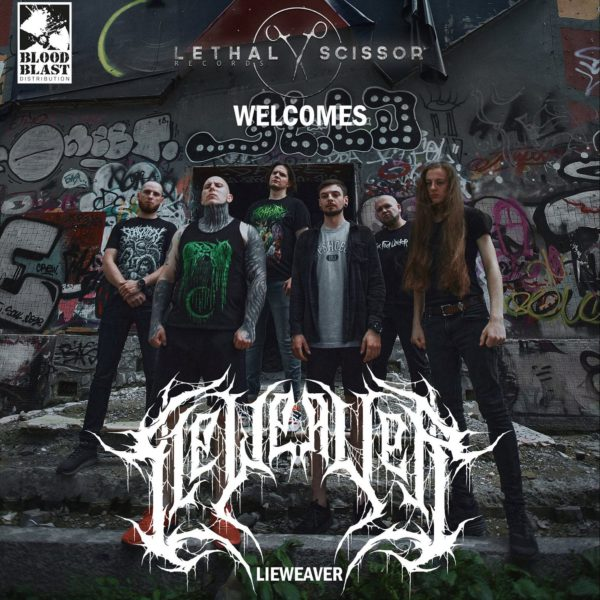 We are proud to announce the signing of death metal/deathcore-machine Lieweaver!